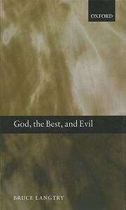 God, the Best, and Evil - Bruce Langtry - cover