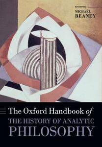 The Oxford Handbook of The History of Analytic Philosophy - cover
