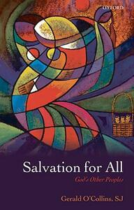Salvation for All: God's Other Peoples - Gerald O'Collins - cover