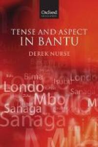 Tense and Aspect in Bantu - Derek Nurse - cover