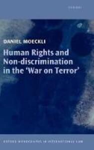 Human Rights and Non-discrimination in the 'War on Terror' - Daniel Moeckli - cover
