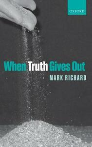 When Truth Gives Out - Mark Richard - cover