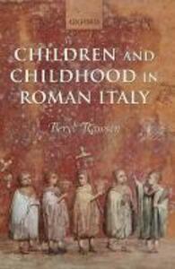 Children and Childhood in Roman Italy - Beryl Rawson - cover