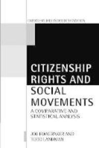 Citizenship Rights and Social Movements: A Comparative and Statistical Analysis - Joe Foweraker,Todd Landman - cover