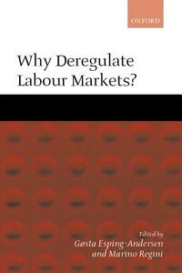 Why Deregulate Labour Markets? - cover