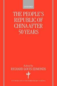 The People's Republic of China After 50 Years - cover