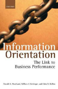 Information Orientation: The Link to Business Performance - Donald A. Marchand,William J. Kettinger,John D. Rollins - cover