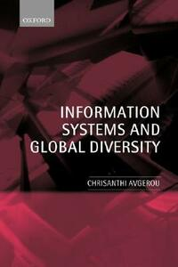 Information Systems and Global Diversity - Chrisanthi Avgerou - cover