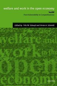 Welfare and Work in the Open Economy: Volume II: Diverse Responses to Common Challenges in Twelve Countries - cover