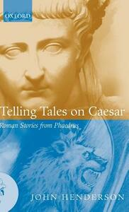 Telling Tales on Caesar: Roman Stories from Phaedrus - Phaedrus - cover