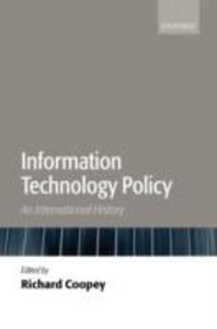 Information Technology Policy: An International History - cover