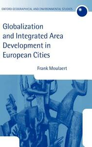 Globalization and Integrated Area Development in European Cities - Frank Moulaert - cover