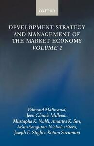 Development Strategy and Management of the Market Economy: Volume 1 - Edmond Malinvaud,Jean-Claude Milleron,Mustapha Kamel Nabli - cover