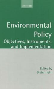 Environmental Policy: Objectives, Instruments, and Implementation - cover