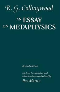 An Essay on Metaphysics: Revised edition with introduction and additional material - R. G. Collingwood - cover