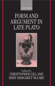 Form and Argument in Late Plato - cover