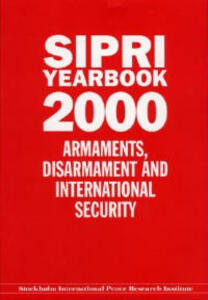 SIPRI Yearbook 2000: Armaments, Disarmament, and International Security - Stockholm International Peace Research Institute - cover