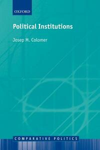 Political Institutions: Democracy and Social Choice - Josep M. Colomer - cover