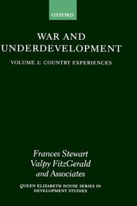 War and Underdevelopment: Volume 2: Country Experiences - cover