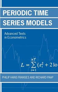 Periodic Time Series Models - Philip Hans Franses,Richard Paap - cover