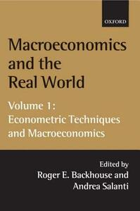 Macroeconomics and the Real World: Volume 1: Econometric Techniques and Macroeconomics - cover