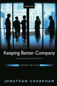 Keeping Better Company: Corporate Governance Ten Years On - Jonathan Charkham - cover