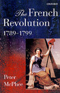 The French Revolution, 1789-1799 - Peter McPhee - cover