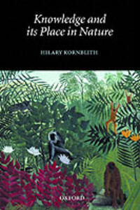 Knowledge and its Place in Nature - Hilary Kornblith - cover