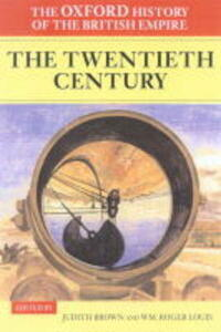 The Oxford History of the British Empire: Volume IV: The Twentieth Century - cover