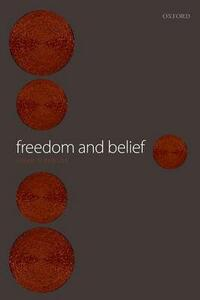 Freedom and Belief - Galen Strawson - cover