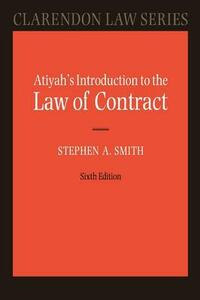 Atiyah's Introduction to the Law of Contract - P. S. Atiyah,Stephen A. Smith - cover