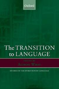 The Transition to Language - cover