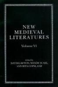 New Medieval Literatures: Volume VI - cover