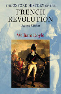 The Oxford History of the French Revolution - William Doyle - cover