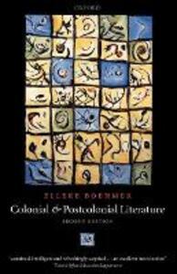 Colonial and Postcolonial Literature: Migrant Metaphors - Elleke Boehmer - cover