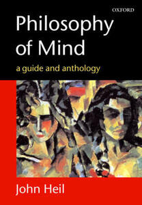 Philosophy of Mind: A Guide and Anthology - cover