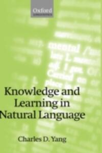 Knowledge and Learning in Natural Language - Charles D. Yang - cover