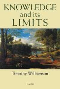 Knowledge and its Limits - Timothy Williamson - cover