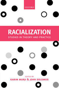 Racialization: Studies in Theory and Practice - cover