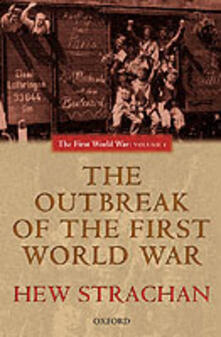 The Outbreak of the First World War - Hew Strachan - cover