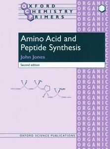 Amino Acid and Peptide Synthesis - John Jones - cover
