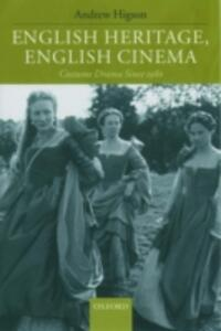 English Heritage, English Cinema: Costume Drama Since 1980 - Andrew Higson - cover