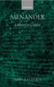 Menander: A Rhetor in Context - Malcolm Heath - cover