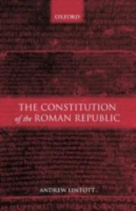 The Constitution of the Roman Republic - Andrew Lintott - cover