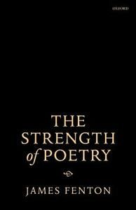 The Strength of Poetry - James Fenton - cover