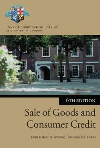 Sale of Goods and Consumer Credit in Practice - Inns of Court School of Law - cover