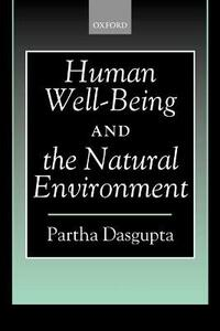 Human Well-Being and the Natural Environment - Partha Dasgupta - cover