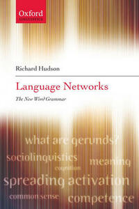 Language Networks: The New Word Grammar - Richard Hudson - cover