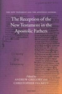 The Reception of the New Testament in the Apostolic Fathers - cover
