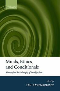 Minds, Ethics, and Conditionals: Themes from the Philosophy of Frank Jackson - cover